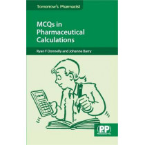 MCQs in Pharmaceutical Calculations by Ryan F. Donnelly, 9780853698364