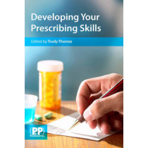 Developing Your Prescribing Skills by Trudy Thomas, 9780853698814