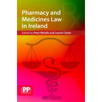 Pharmacy and Medicines Law in Ireland by Peter B. Weedle, 9780853698821