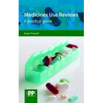 Medicines Use Reviews: A Practical Guide by Susan Youssef, 9780853698876