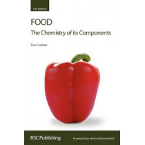 Food: The Chemistry of its Components by Tom P. Coultate, 9780854041114