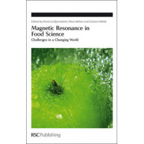 Magnetic Resonance in Food Science: Challenges in a Changing World by Maria Gudjonsdottir, 9780854041176