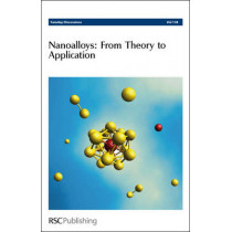 Nanoalloys: From Theory to Applications: Faraday Discussions No 138, 9780854041190