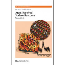 Atom Resolved Surface Reactions: Nanocatalysis by P. R. Davies, 9780854042692