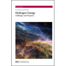 Hydrogen Energy: Challenges and Prospects by D. A. J. Rand, 9780854045976