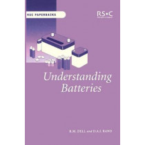 Understanding Batteries by R. M. Dell, 9780854046058