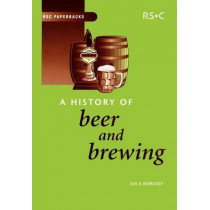 A History of Beer and Brewing by Ian S. Hornsey, 9780854046300