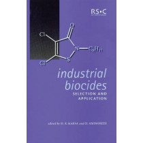 Industrial Biocides: Selection and Application by D. R. Karsa, 9780854048052
