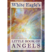 White Eagle's Little Book of Angels by White Eagle, 9780854872084