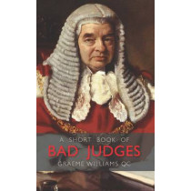 A Short Book of Bad Judges by Graeme Williams, 9780854901418