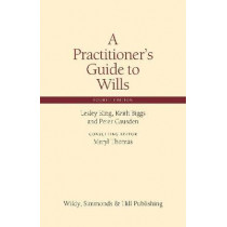 A Practitioner's Guide to Wills by Lesley King, 9780854902040