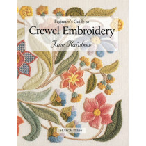 Beginner's Guide to Crewel Embroidery by Jane Rainbow, 9780855328696