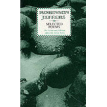 Selected Poems: Robinson Jeffers by Robinson Jeffers, 9780856357084
