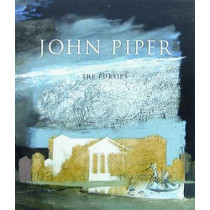 John Piper: The Forties by David Fraser Jenkins, 9780856675348