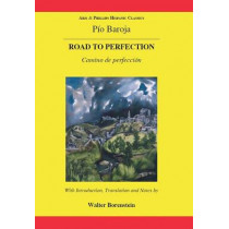 Baroja: The Road to Perfection by Walter Borenstein, 9780856687914