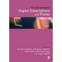 The SAGE Handbook of Digital Dissertations and Theses by Richard N. L. Andrews, 9780857027399