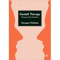 Gestalt Therapy: Therapy of the Situation by Georges Wollants, 9780857029850