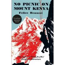 No Picnic on Mount Kenya by Felice Benuzzi, 9780857053770