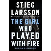 The Girl Who Played With Fire by Stieg Larsson, 9780857054043