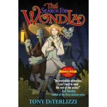 The Search for WondLa by Tony DiTerlizzi, 9780857073006
