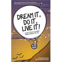 Dream It, Do It, Live It: 9 Easy Steps To Making Things Happen For You by Richard Newton, 9780857084569