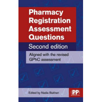 Pharmacy Registration Assessment Questions by Nadia Bukhari, 9780857112781