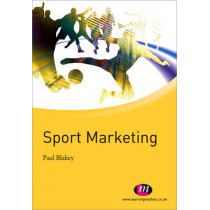 Sport Marketing by Paul Blakey, 9780857250902