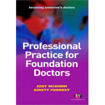 Professional Practice for Foundation Doctors by Judy McKimm, 9780857252845