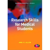 Research Skills for Medical Students by Ann K. Allen, 9780857256010