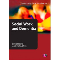 Social Work and Dementia by David Moore, 9780857256218