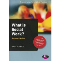 What is Social Work? by Nigel Horner, 9780857256737