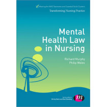 Mental Health Law in Nursing by Philip Wales, 9780857257611