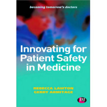 Innovating for Patient Safety in Medicine by Rebecca Lawton, 9780857257659