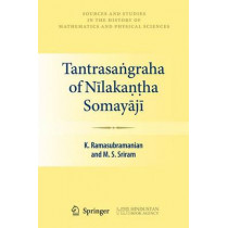 Tantrasangraha of Nilakantha Somayaji by Krishnamurthi Ramasubramanian, 9780857290359