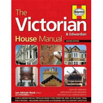 Victorian House Manual: Care and repair for this popular house type by Ian Rock, 9780857332844