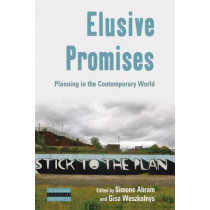Elusive Promises: Planning in the Contemporary World by Simone Abram, 9780857459152