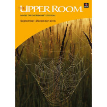 The Upper Room September-December 2016: Where the world meets to pray by Sarah Wilke, 9780857464002