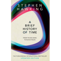 A Brief History Of Time: From Big Bang To Black Holes by Stephen Hawking, 9780857501004