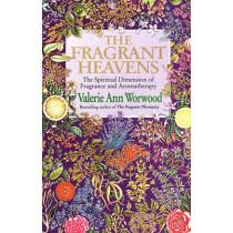 The Fragrant Heavens by Valerie Ann Worwood, 9780857501370