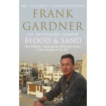Blood and Sand: 10th Anniversary Edition by Frank Gardner, 9780857502438