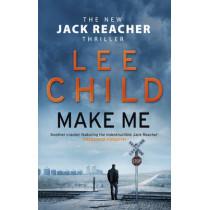Make Me: (Jack Reacher 20) by Lee Child, 9780857502681