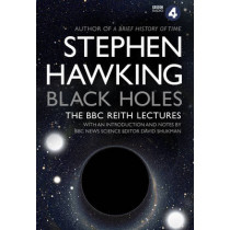 Black Holes: The Reith Lectures by Stephen Hawking, 9780857503572