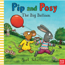 Pip and Posy: The Big Balloon by Nosy Crow, 9780857631008