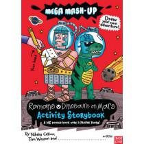 Mega Mash-Up: Romans v Dinosaurs on Mars by Nikalas Catlow, 9780857633385