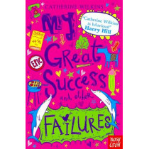 My Great Success and Other Failures by Catherine Wilkins, 9780857634900