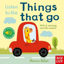 Listen to the Things That Go by Marion Billet, 9780857635655