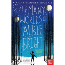 The Many Worlds of Albie Bright by Christopher Edge, 9780857636041