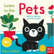 Listen to the Pets by Marion Billet, 9780857637154