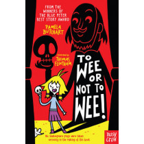 To Wee or Not to Wee by Pamela Butchart, 9780857637727