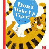Don't Wake Up Tiger! by Britta Teckentrup, 9780857638601